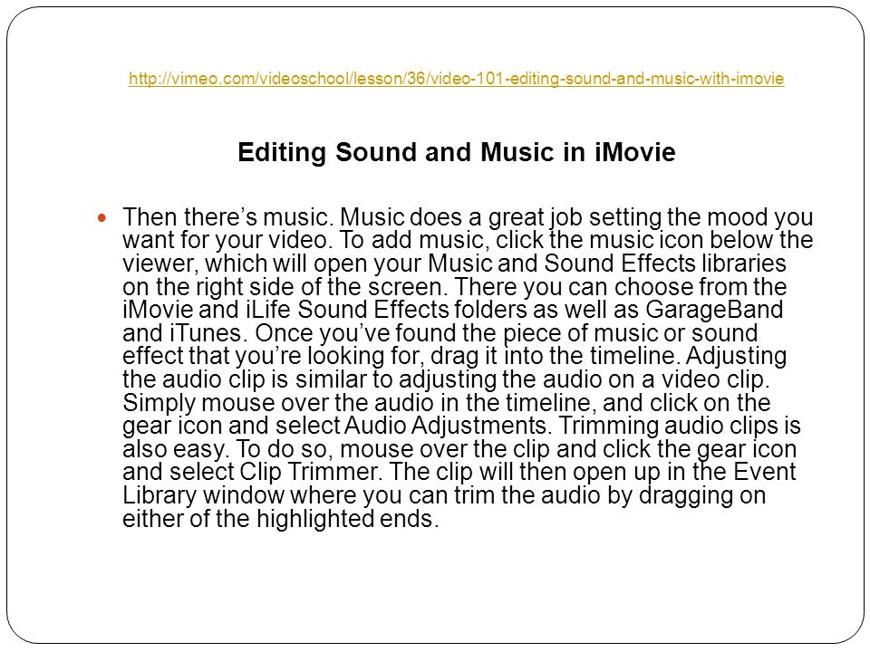 Editing Sound and Music in iMovie Then there's music.