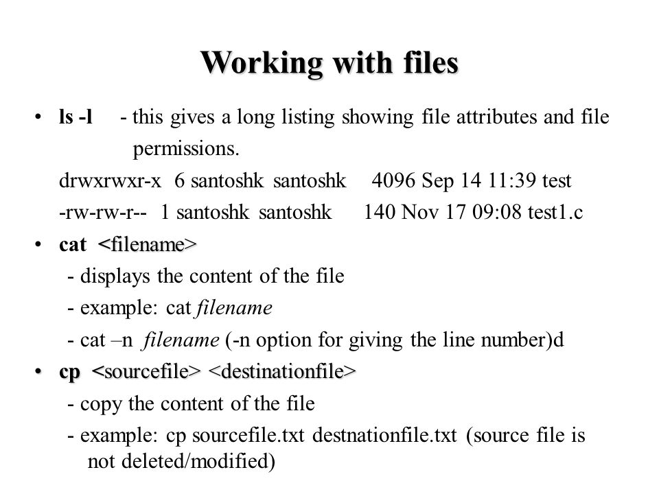 ls -l - this gives a long listing showing file attributes and file permissions.
