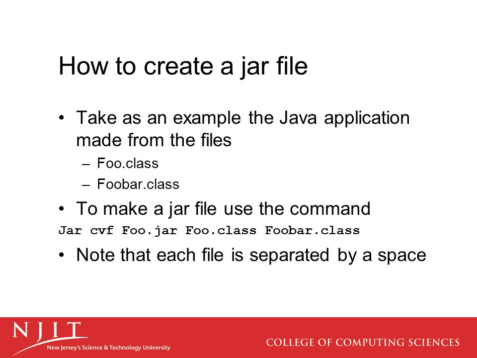 Creating Jar Files Jin Hung, Gregory Olds, George Blank, Sun