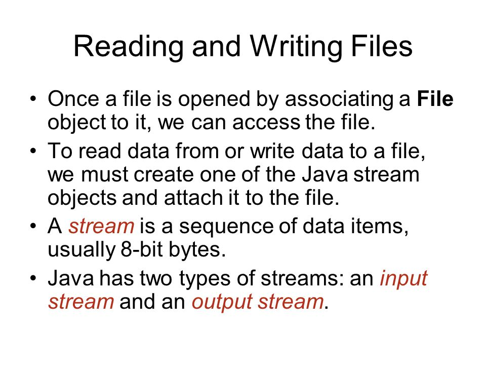 Reading and Writing Files Once a file is opened by associating a File object to it, we can access the file.