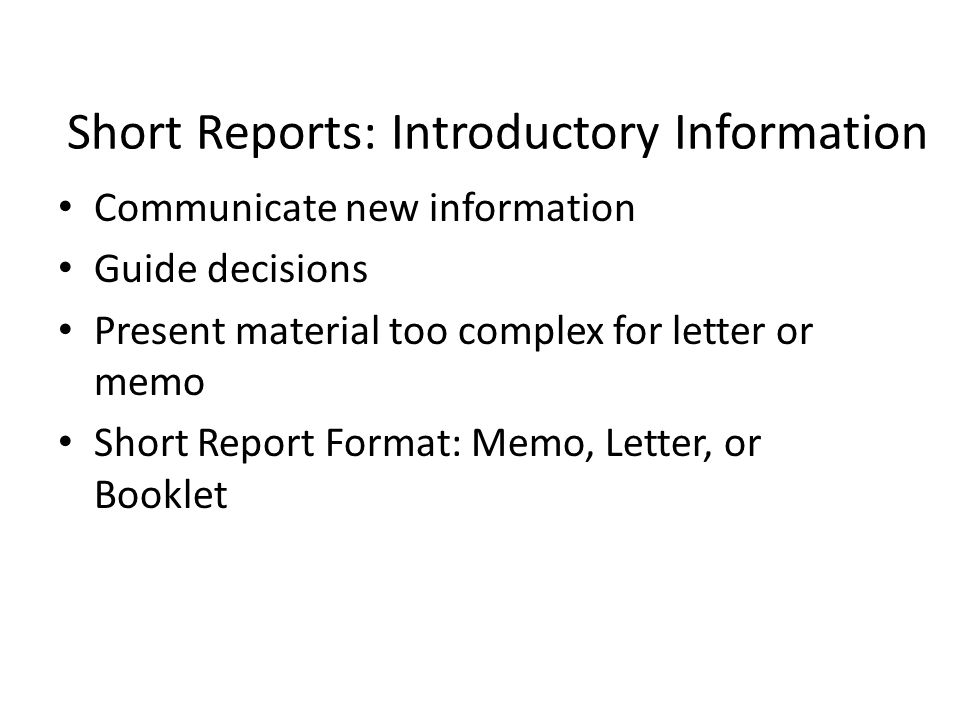 Short reports introductory information communicate new information 1 short reports introductory information communicate new information guide decisions present material too complex for letter or memo short report format spiritdancerdesigns Image collections