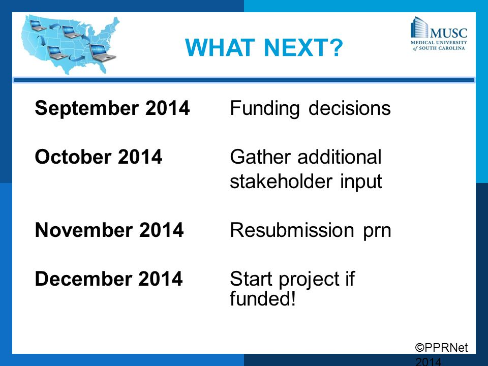 ©PPRNet 2014 WHAT NEXT.