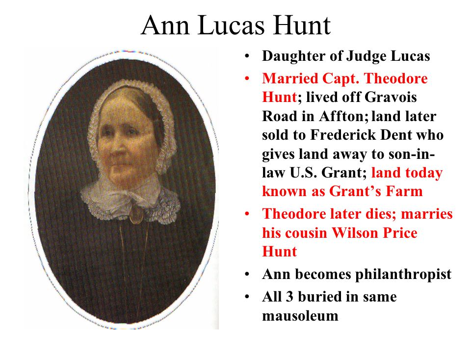 Ann Lucas Hunt Daughter of Judge Lucas Married Capt.