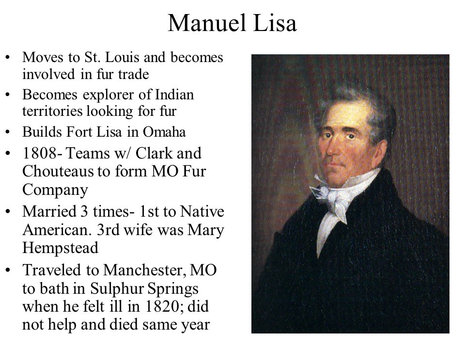 Manuel Lisa Moves to St.