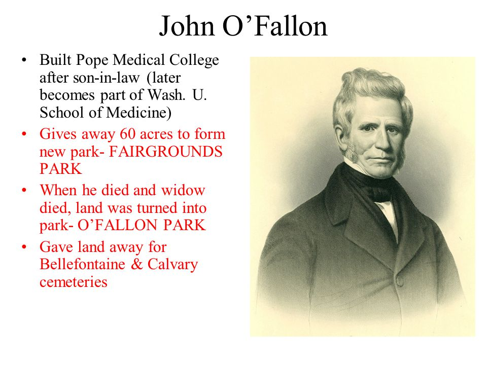 John O'Fallon Built Pope Medical College after son-in-law (later becomes part of Wash.