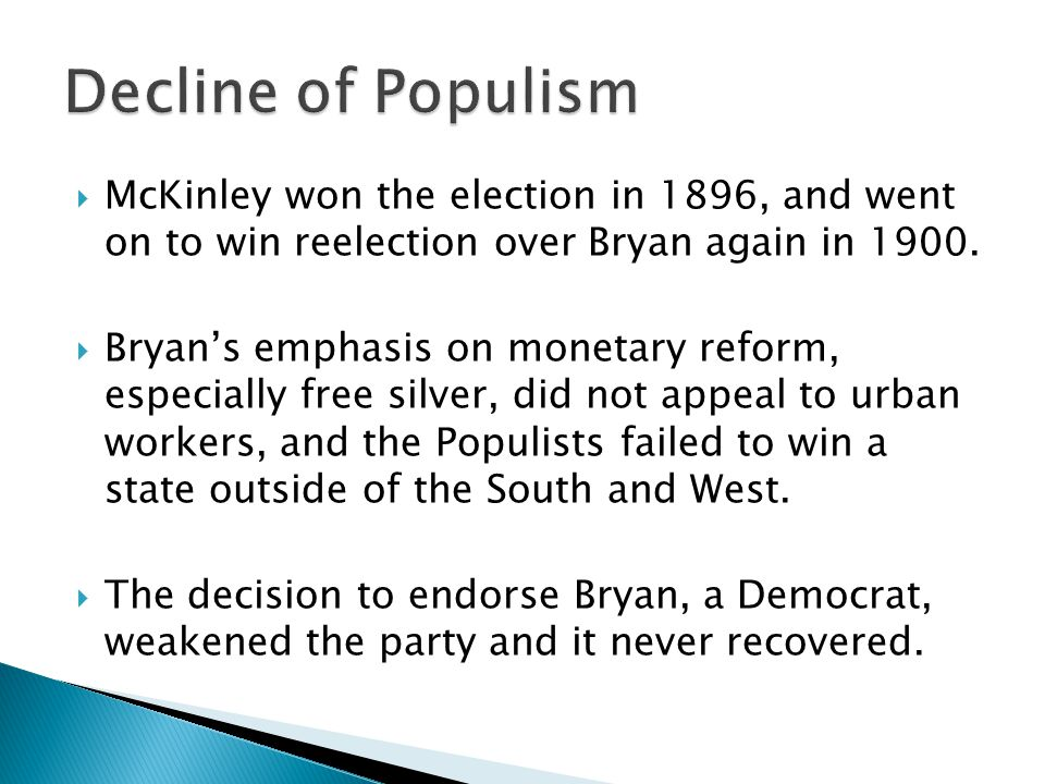 McKinley won the election in 1896, and went on to win reelection over Bryan again in 1900.