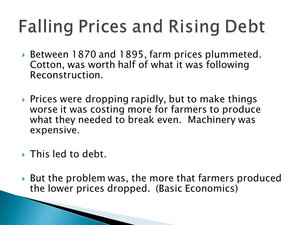  Between 1870 and 1895, farm prices plummeted.