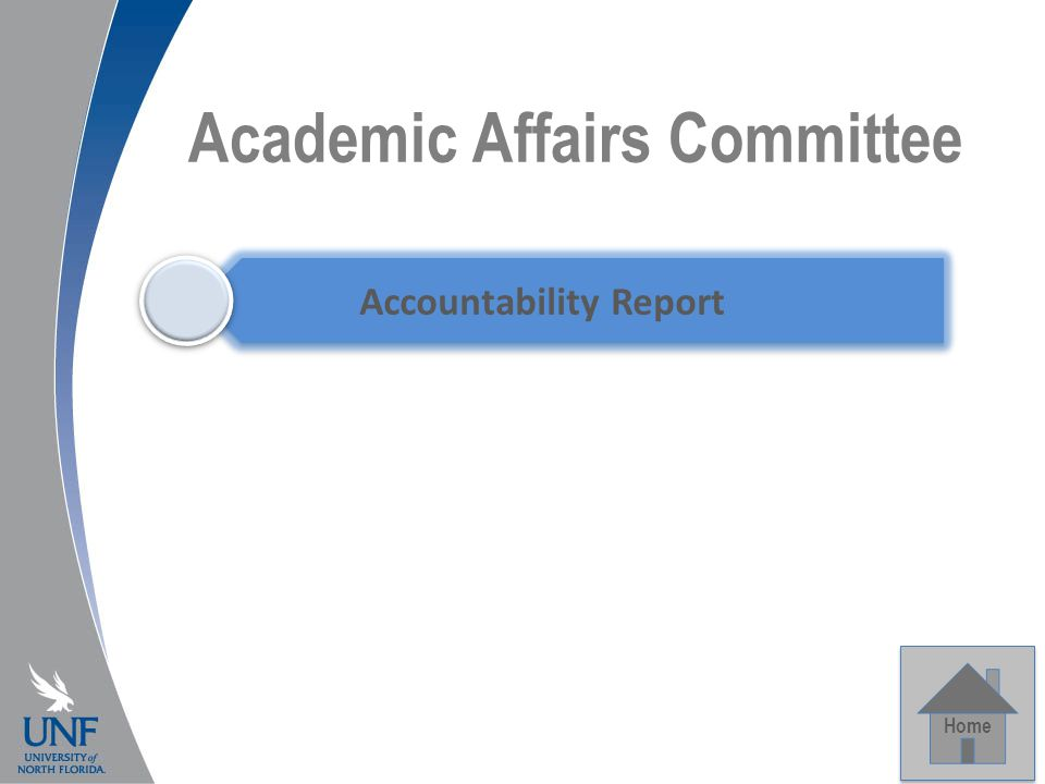 Academic Affairs Committee Home Accountability Report