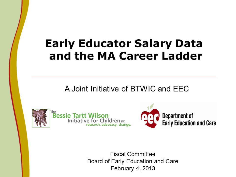 Early Educator Salary Data and the MA Career Ladder A Joint ...