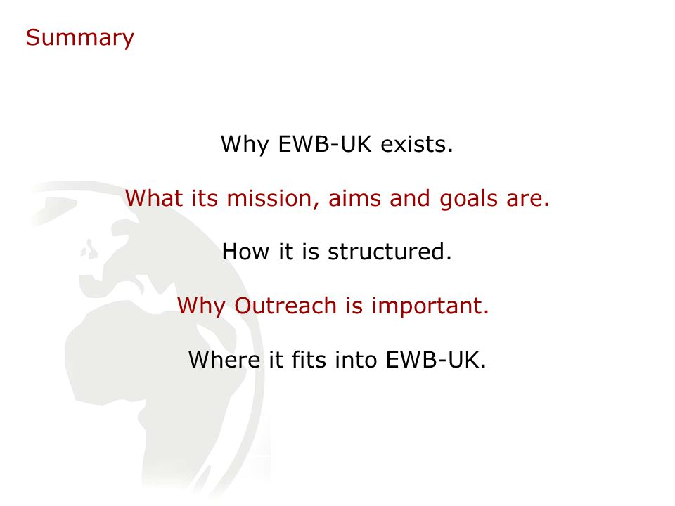 Why EWB-UK exists. What its mission, aims and goals are.