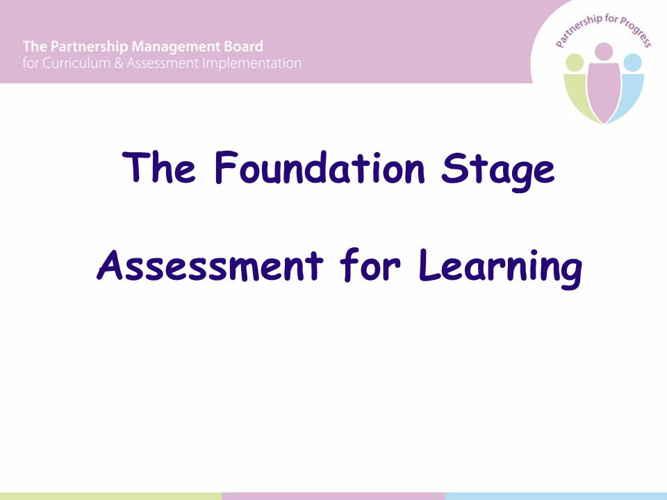 The Foundation Stage Assessment for Learning