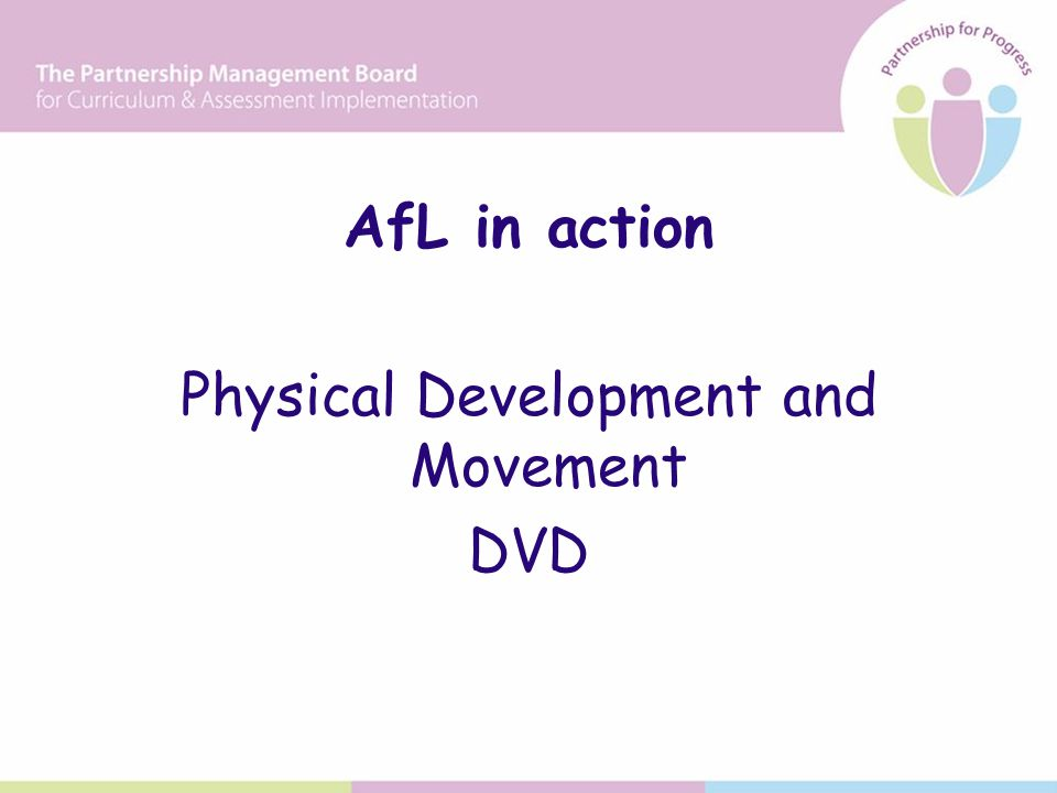 AfL in action Physical Development and Movement DVD