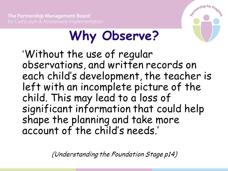 Why Observe.