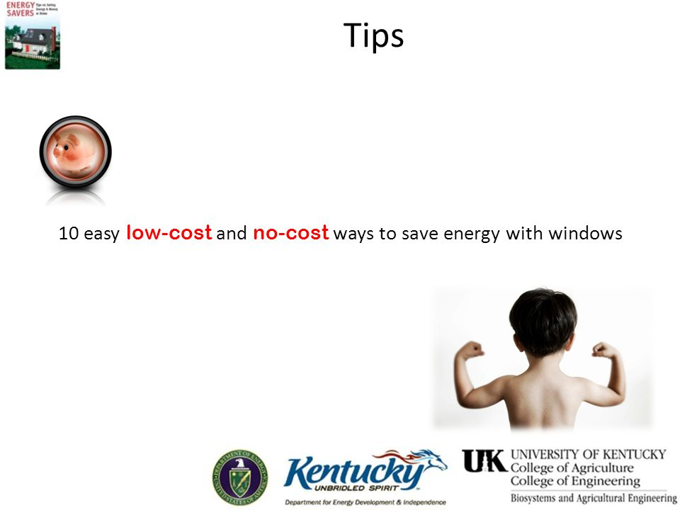 Tips 10 easy low-cost and no-cost ways to save energy with windows