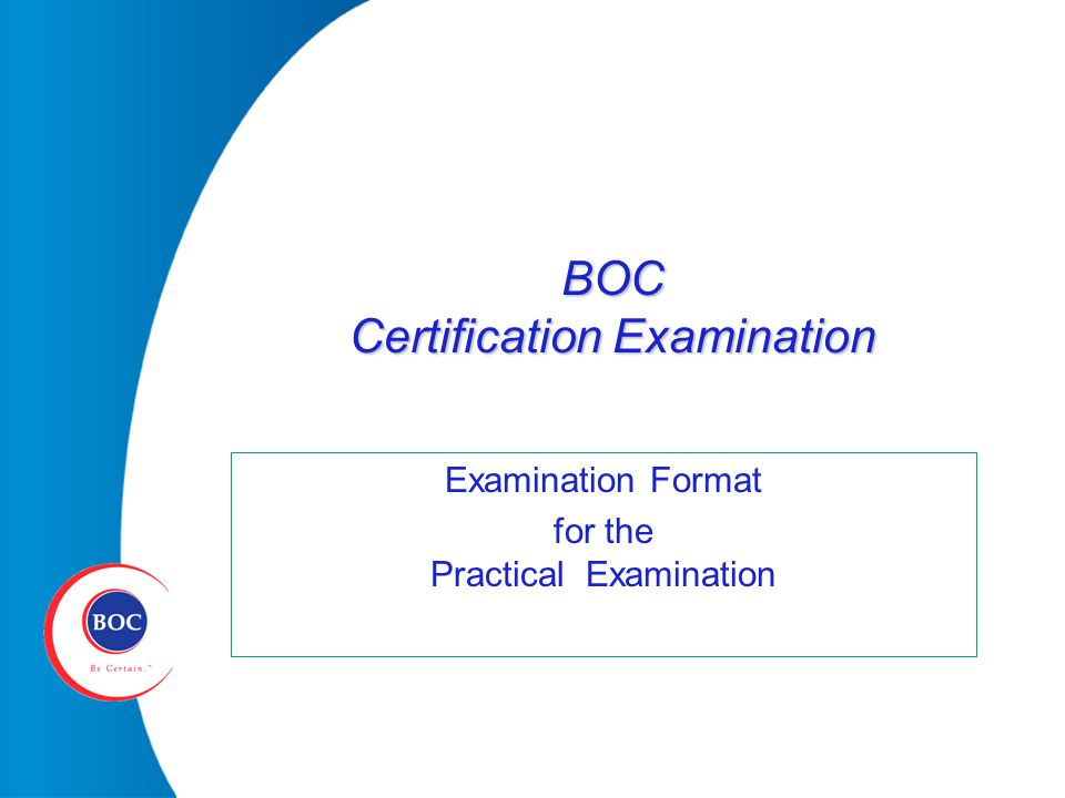 BOC Certification Examination Examination Format for the Practical ...