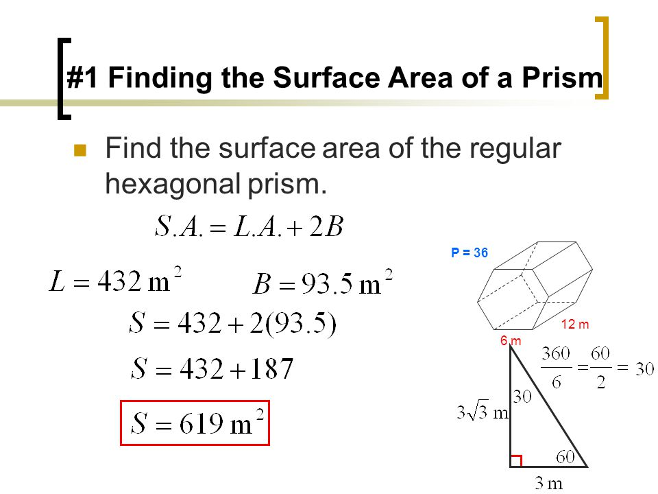 Find the surface area of the regular hexagonal prism.