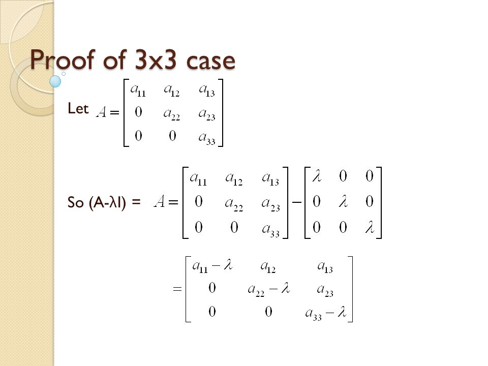 Proof of 3x3 case Let So (A- λ I) =
