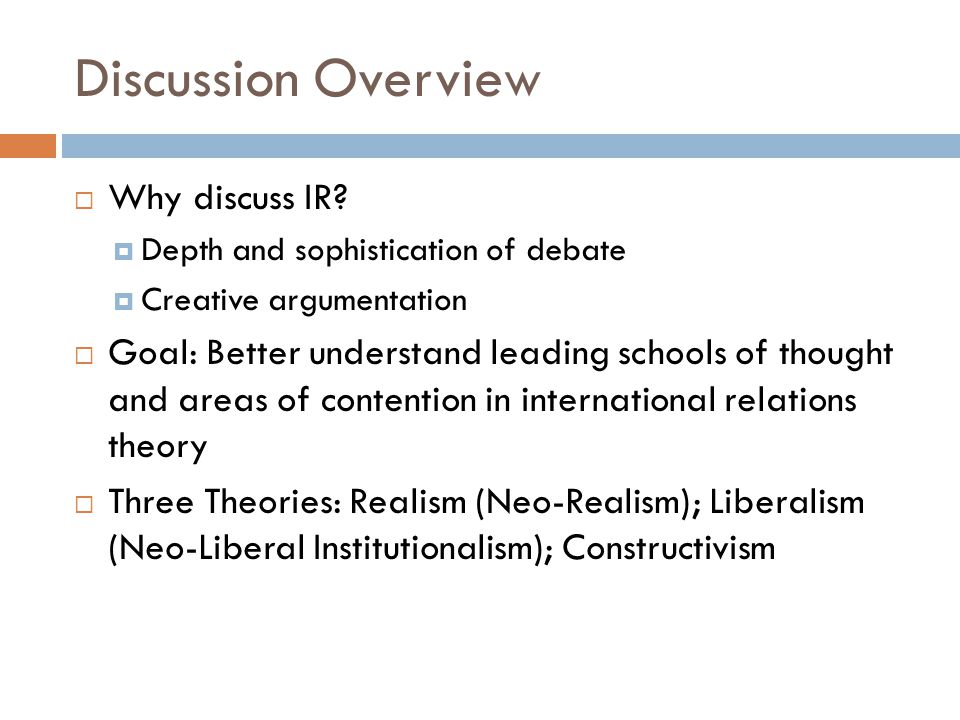 Discussion Overview  Why discuss IR.