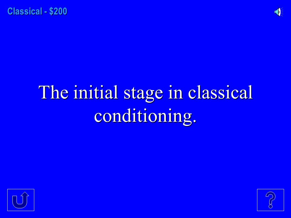 Classical- $100 This is the learned ability to distinguish between a conditioned stimulus and other stimuli that do not signal an unconditioned stimulus.