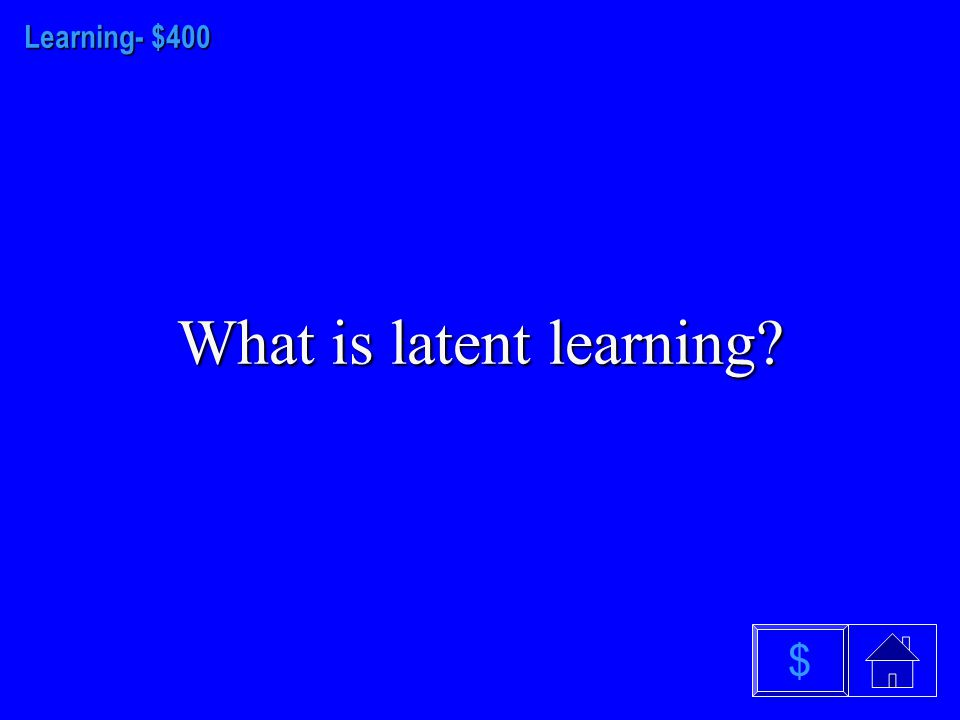 LEARNING - $300 What is a cognitive map $