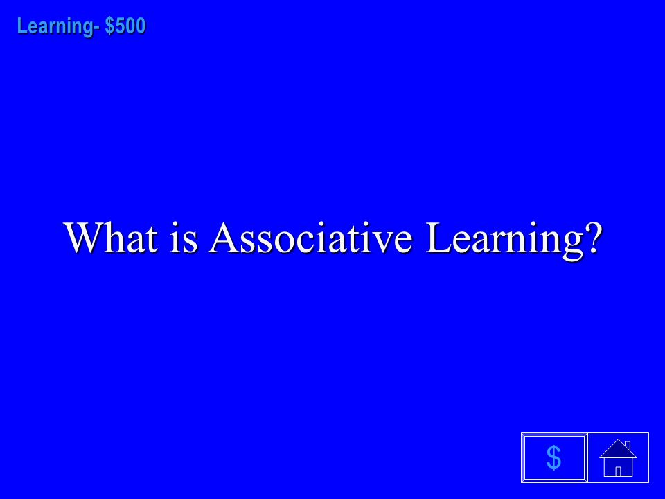 Learning- $400 What is latent learning $