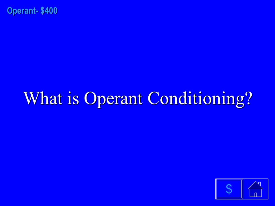 Operant - $300 What is shaping $