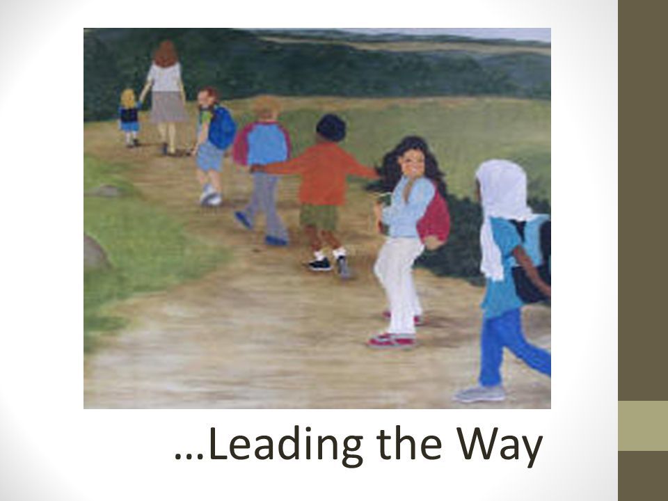 …Leading the Way