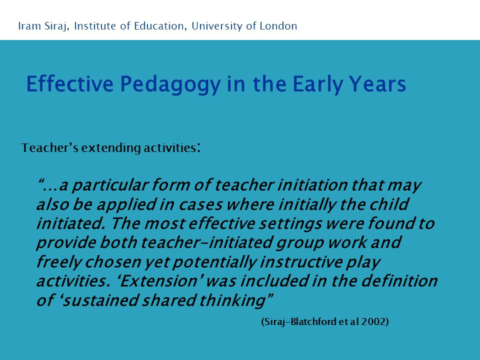 Teacher's extending activities : …a particular form of teacher initiation that may also be applied in cases where initially the child initiated.