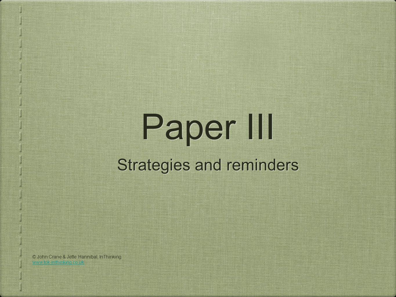 Paper III Strategies and reminders © John Crane & Jette