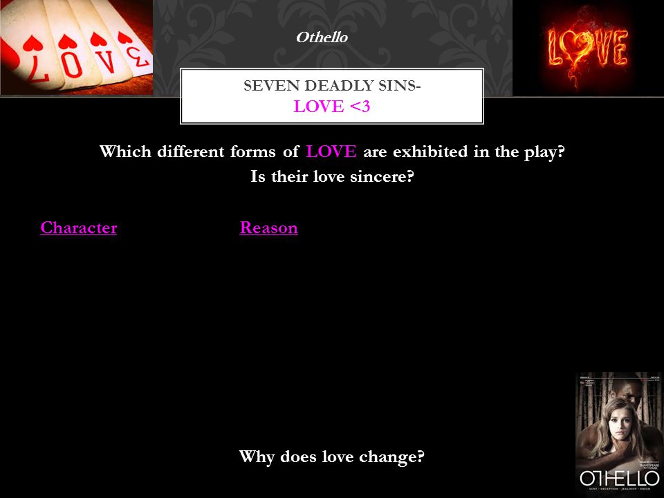 Which different forms of LOVE are exhibited in the play.
