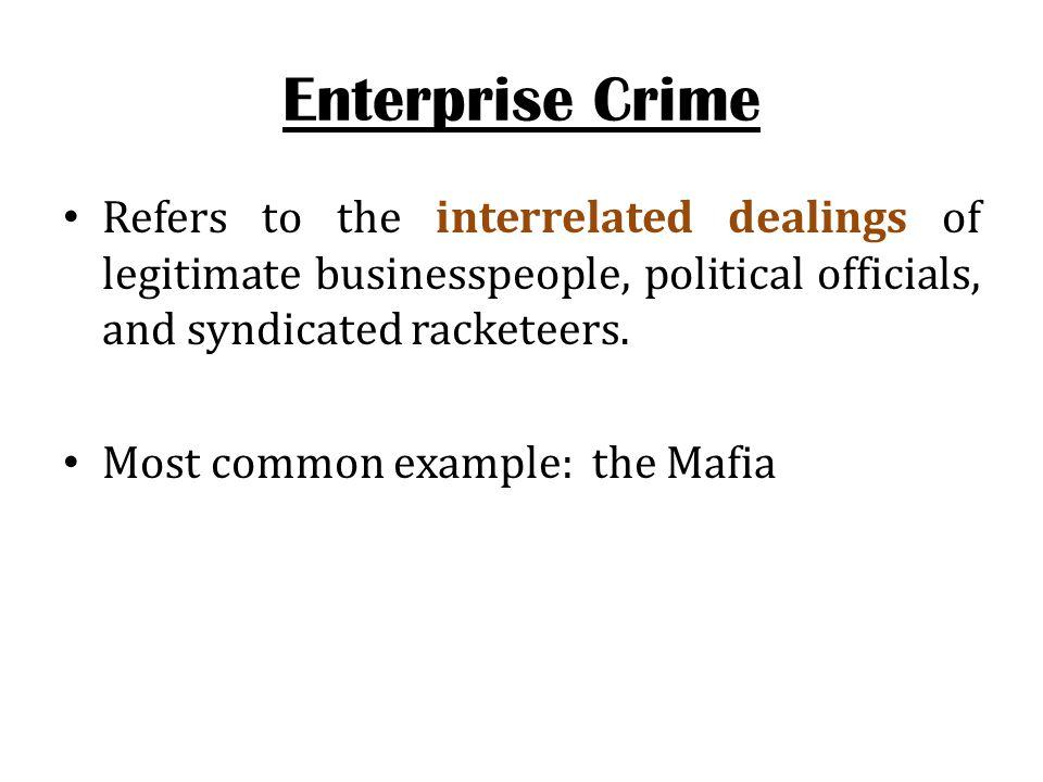 white collar crime lecture 9: enterprise crime, contrepreneurial