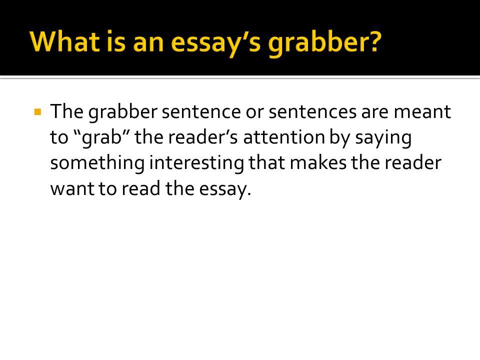 attention grabbing sentences for essays