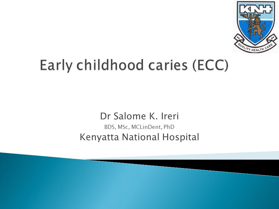 Dr Salome K. Ireri BDS, MSc, MCLinDent, PhD Kenyatta National Hospital