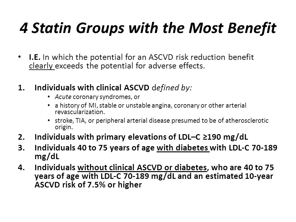 4 Statin Groups with the Most Benefit I.E.