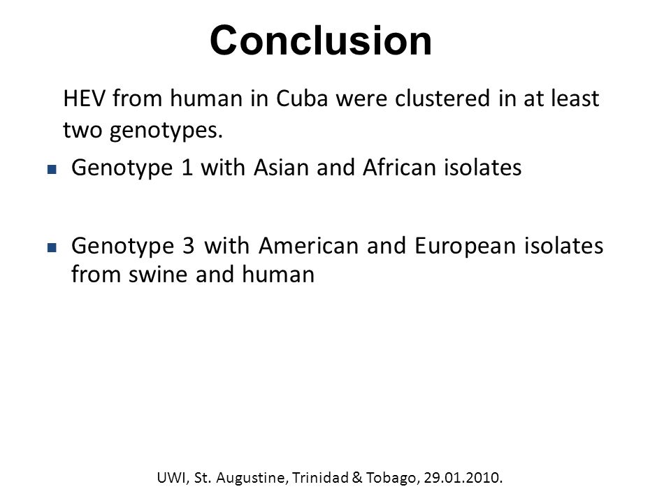 HEV from human in Cuba were clustered in at least two genotypes.
