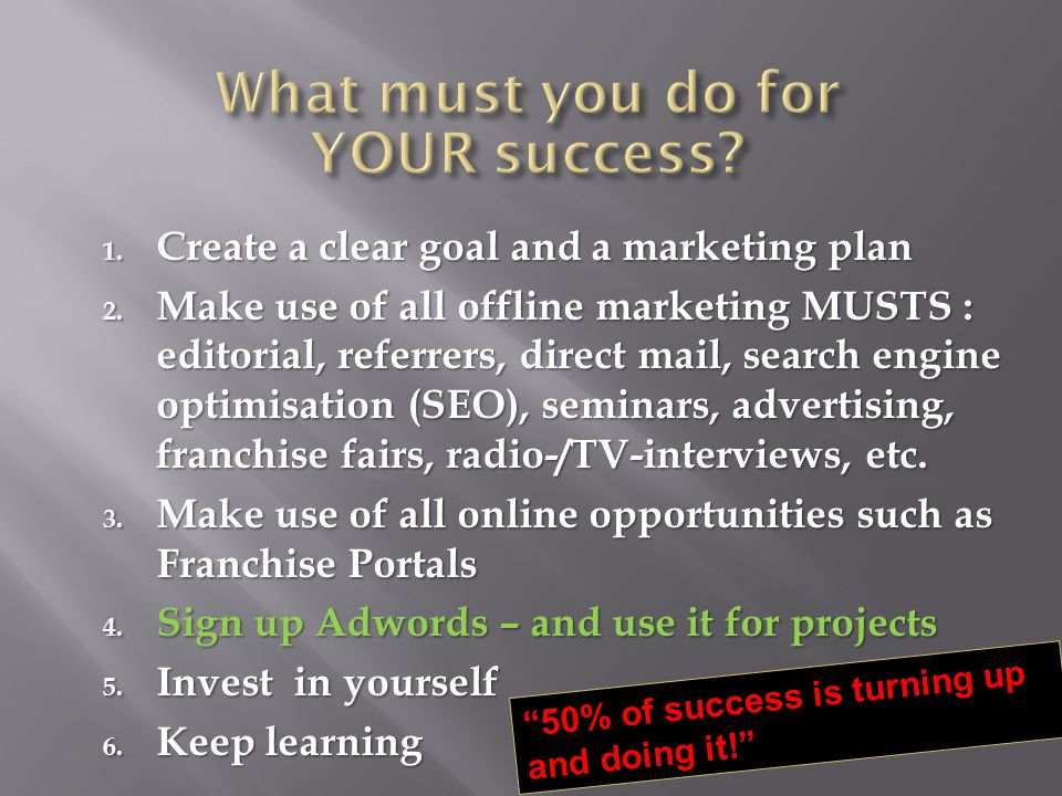 1. Create a clear goal and a marketing plan 2.
