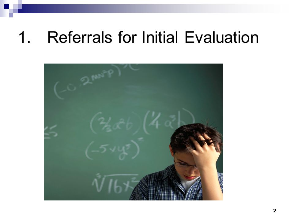 2 1.Referrals for Initial Evaluation