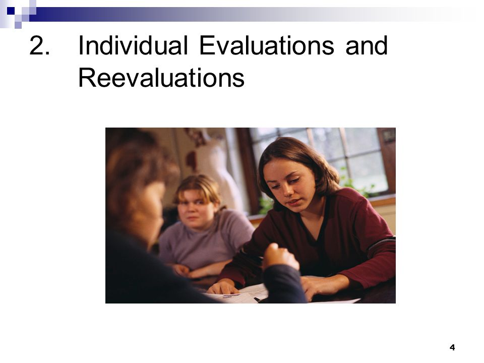 4 2.Individual Evaluations and Reevaluations