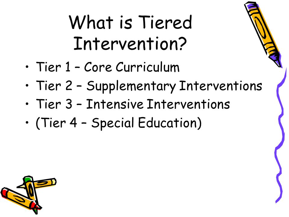 What is Tiered Intervention.