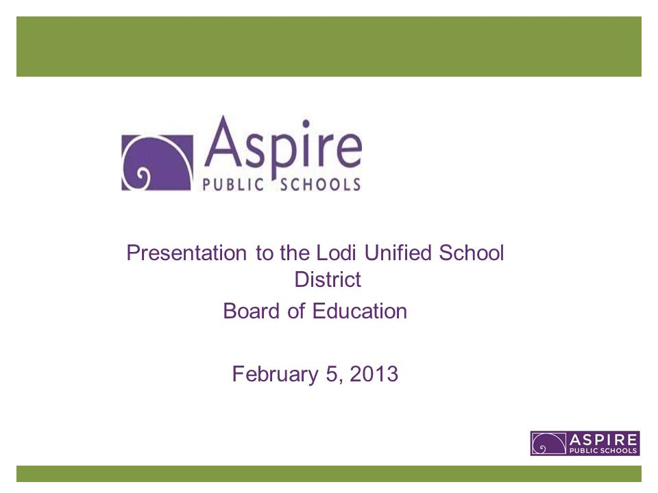 Presentation To The Lodi Unified School District Board Of Education