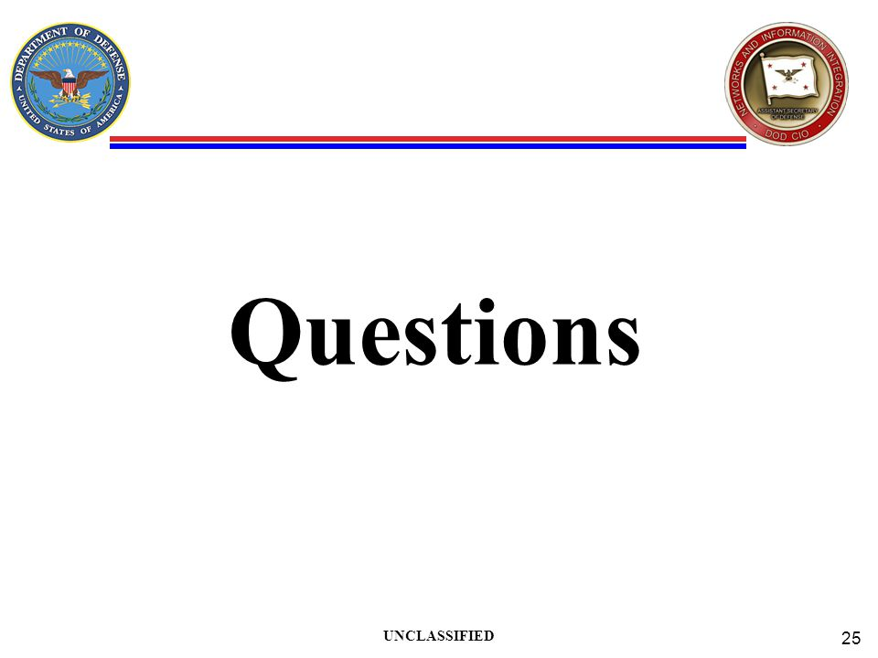 Questions UNCLASSIFIED 25