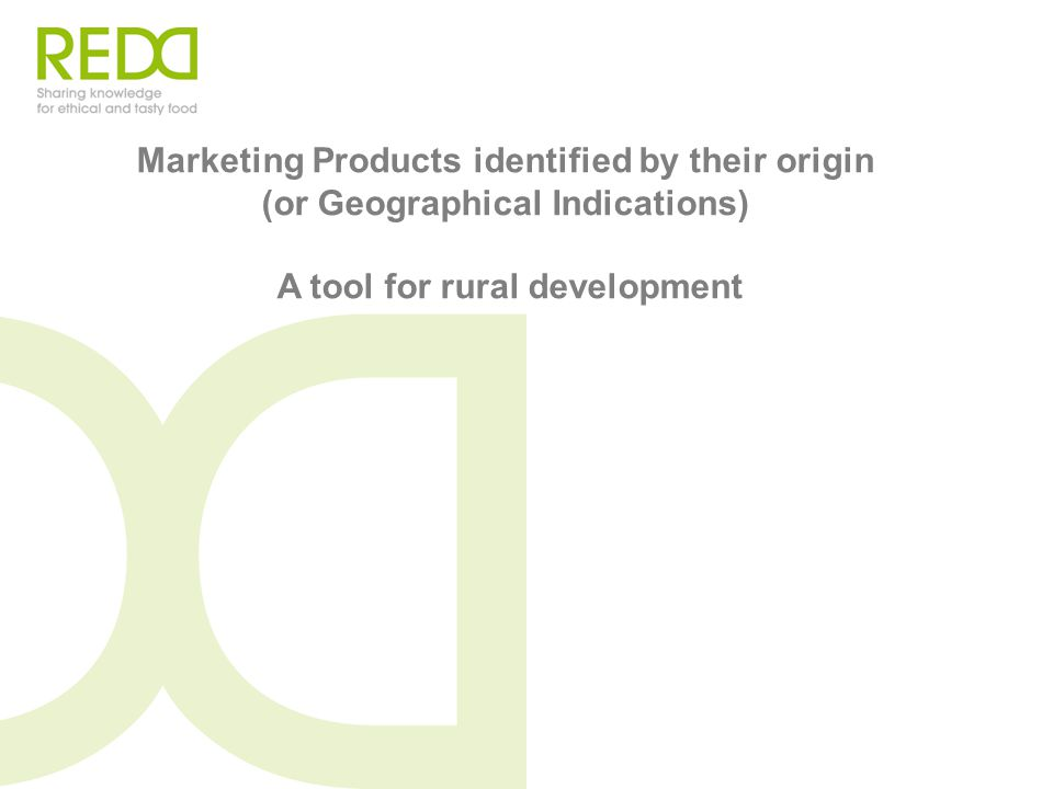 Marketing Products identified by their origin (or
