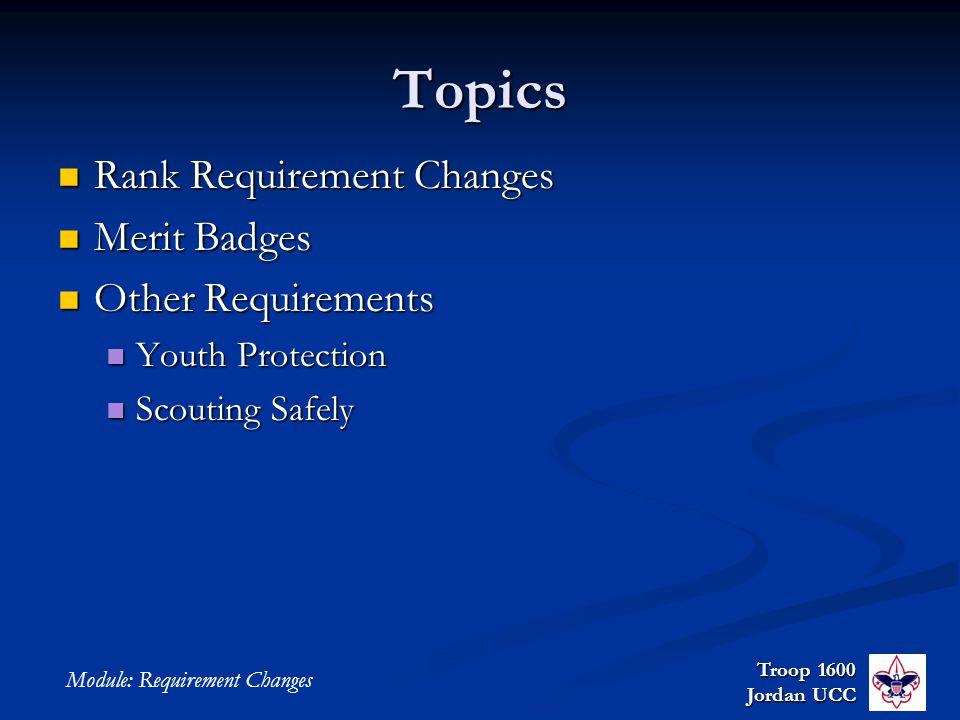 New Requirements Junior Leader Training Troop 1600 Jordan Ucc