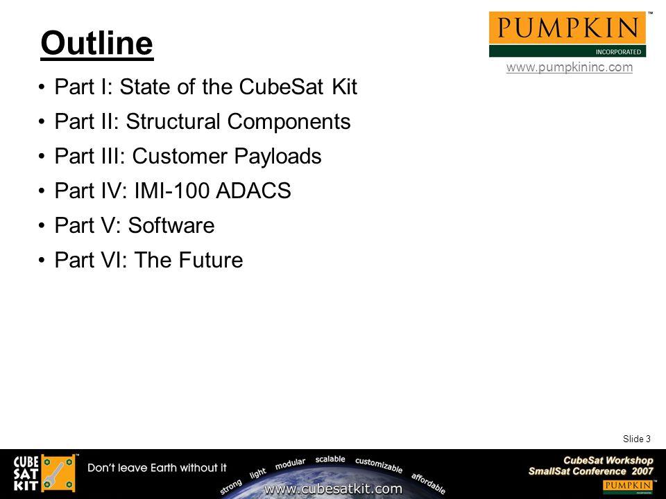 Slide 1 Recent Advances in the CubeSat Kit™ Family Andrew E  Kalman