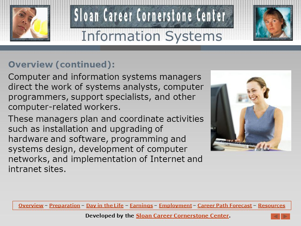 Overview: Computer and information systems managers play a vital role in the technological direction of their organizations.