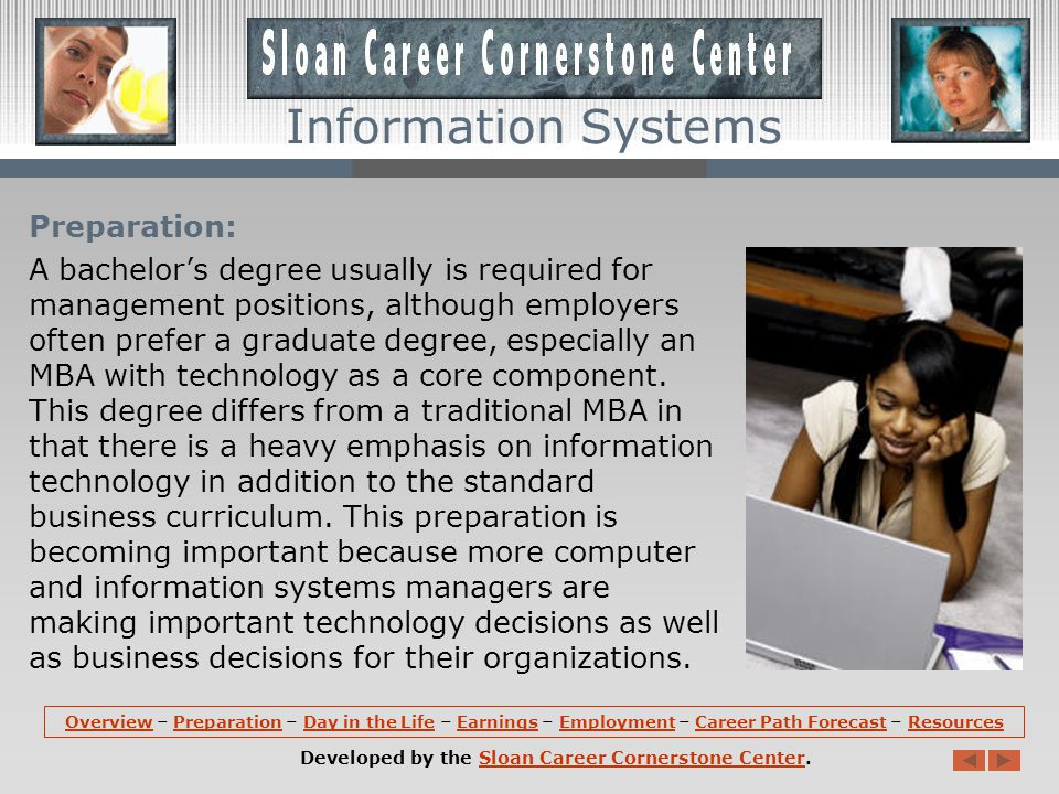 Overview (continued): Computer and information systems managers direct the work of systems analysts, computer programmers, support specialists, and other computer-related workers.