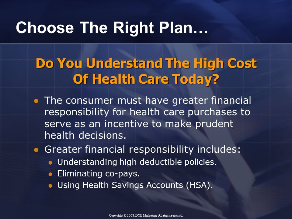 Do You Understand The High Cost Of Health Care Today.