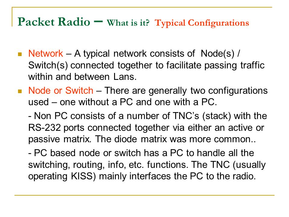 Packet Radio What is it? What can you do with it? John H