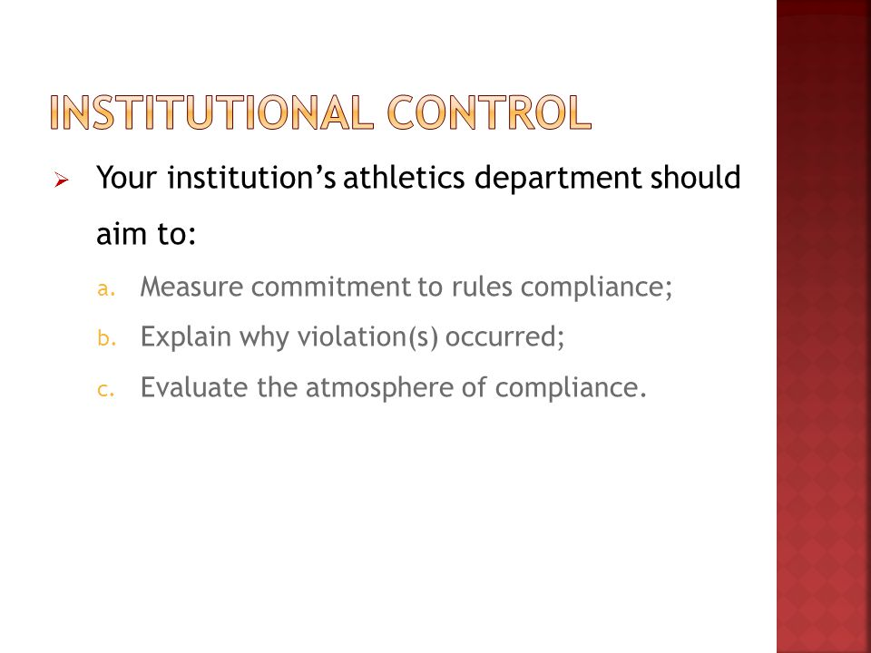  Your institution's athletics department should aim to: a.