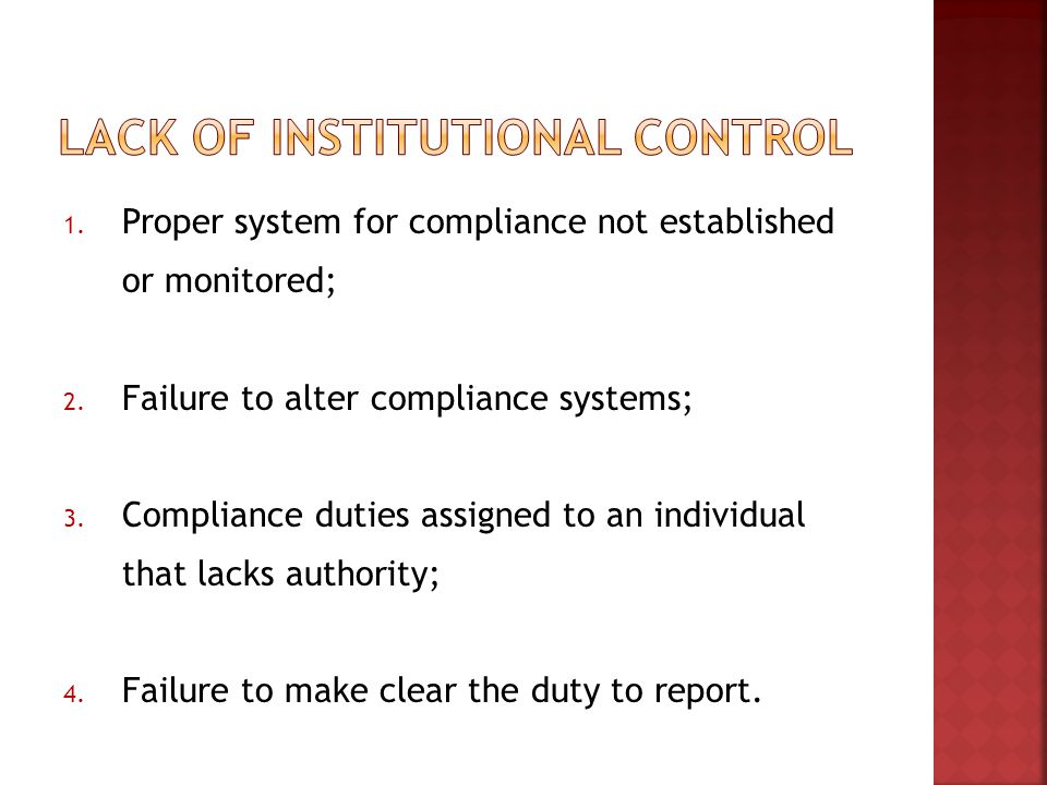 1. Proper system for compliance not established or monitored; 2.